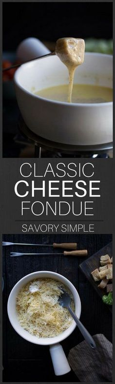 This Classic Swiss Cheese Fondue Recipe uses Emmentaler and Gruyére cheese, and it's PERFECT for fondue parties. When you get the recipe, be sure to also check out my fondue party tips! #cheese #fondue #partyfood #savorysimple