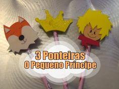 DIY.: 3 Ponteiras + O Pequeno Príncipe #diy #doityourself #manualidades #gomaeva #tutoriais #ideiasfofas #ideias #ideiascriativas #ideiasfeitasamao #artes #artesanato #craft #opequenoprincipe #principe #prince #thelittleprince #raposa #fox #coroa #passoapasso #comofazer #molde #materiais #ponteira #canal #youtube #tadearte