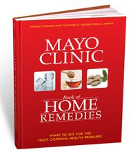 Mayo Clinic Book of Home #Remedies:  What to do for the most common health problems