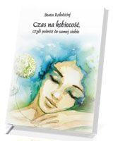 Czas na kobiecość, czyli podróż do samej siebie Reading, Literatura, Author, Biology, Amazing, Reading Books