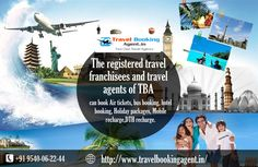 The registered travel franchisees and travel agents of TBA can book Air tickets, bus booking, hotel booking, Holiday packages, Mobile recharge,DTH recharge. know more visit : http://www.travelbookingagent.in/