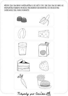 Pracovní list - Jídlo IV. | Nápady pro Aničku.cz Health Activities, Activities For Kids, Exercise For Kids, Kindergarten, Preschool, Slovenia, Clean Foods, Health, Preschools
