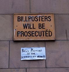 - http://lolsvillage.com/?p=6553  Bill Posters will be prosecuted.    Below: Bill Posters is an innocent man!