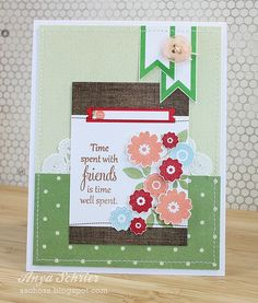 Time With Friends card -- another gorgeous card using Folk Art Florals!