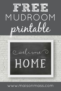 Welcome the kids home with this free MUDROOM print!