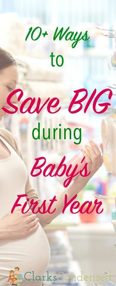 10 amazing and clever ways to save tons of money during baby's first year! So many great ideas I'd never thought about!