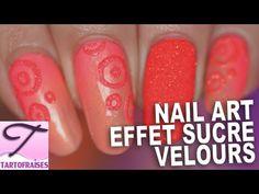 Tuto nail art effet sucré velours très facile