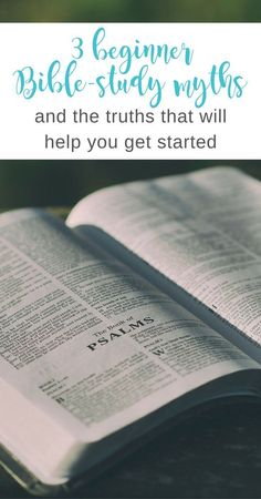 Get started studying the Bible by busting these myths. Action steps inside... | Scripture Confident Living