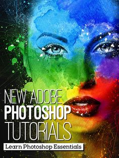 26 New Adobe Photoshop Tutorials to Learn Photoshop Essentials #howto #learnphotoshop #photoshoptutorials #photoediting #photomanipulation