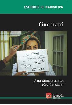 Cine iraní / Clara Janneth Santos (coordinadora)