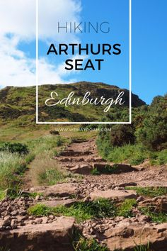 Hiking Arthur's Seat in Edinburgh, Scotland.