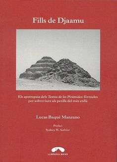 Fills de Djaamu : els apotropaia dels textos de les piràmides : fórmules per sobreviure als perills del més enllà , 2015  http://absysnetweb.bbtk.ull.es/cgi-bin/abnetopac01?TITN=528983