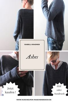 - Visit us and discover great wool and unique instructions such as the knitting instructions Ashes by Isabell Kraemer Knitting Designs, Knit Crochet, Style Inspiration, Sewing, Sweaters, Clothes, Unique, Projects, Blog