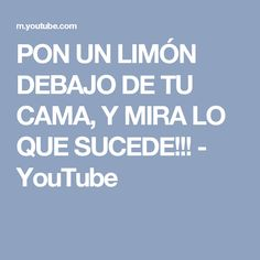 PON UN LIMÓN DEBAJO DE TU CAMA, Y MIRA LO QUE SUCEDE!!! - YouTube Energie Positive, Feng Shui, Reiki, Spelling, Tips, How To Make Money, Spirituality, Youtube, Health