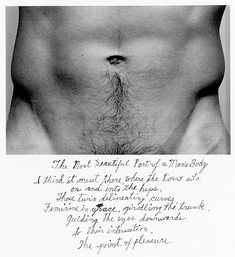 Duane Michaels, The Most Beautiful Part of a Man's Body, 1986. Gelatin silver print with hand applied text.