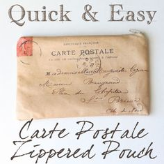 Great Handmade Gift Idea! Make a quick and easy Carte Postale Zippered Pouch