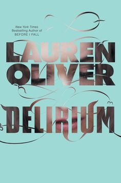 For Those About to Read...: Delirium