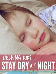 Helping Kids Stay Dry At Night