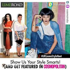 #repost @nandinibhalla and @cosmoindia No matter who you are or what you do.If you have a #fashion dream here's your chance to make it come true! #Win a chance to get featured in the next #CosmopolitanIndia mag asa winner! Follow these 4 simple steps: 1. Download the #LimeRoad #ScrapbookApp from herehyperurl.co/qq6oq5. 2. Mix & Match #products to create a fashion look. Its super easy! 3. Tag the look #lrcosmostylehunt  4. Share it on your #Facebook profile and ask people to like it. The more…