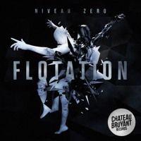 Niveau Zero - Flotation Ft. Ill Chill (Badjokes Remix) par CHATEAU BRUYANT ♜ sur SoundCloud
