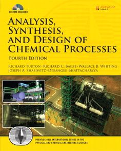 Analysis, synthesis, and design of chemical processes / Richard Turton, 4ª ed., 2013