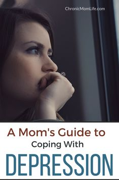 A Mom's Guide to Coping With Depression - Chronic Mom Life Managing Depression, Causes Of Depression, Living With Depression, Depression Recovery, Fighting Depression, Overcoming Depression, Dealing With Depression, Depression Treatment, Health