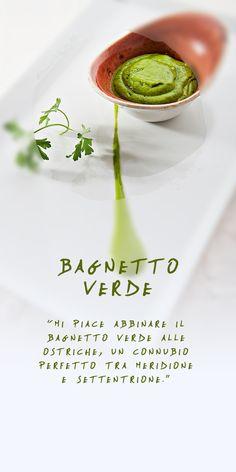 Bagnetto verde - Il connubio tra nord e sud #ostriche #Antoninochef