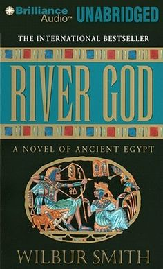 River God (Ancient Egypt #1) by Wilbur Smith, Dick Hill (Read by) -   Ancient Egypt. Land of the Pharaohs. A kingdom built on gold. A legend shattered by greed. Now the Valley of Kings lies ravaged by war, drained of its lifeblood, as weak men inherit the cherished crown. On the eve of the festival of Osiris, the loyal subjects of the Pharaoh gather in Thebes to pay tribute to their leader. Exploding with all..