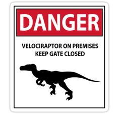 Keep the Gate Closed Sign (Raptors) Stickers