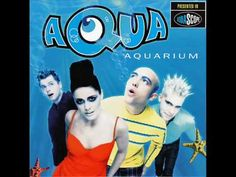 """Happy Boys and Girls""- Aqua....so I still listen to Aqua...sue me...this was an awesome CD lol. I know like every song"