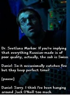 From the episode 'Watergate' - Daniel's reaction to being on board a Russian sub when it catches on fire.