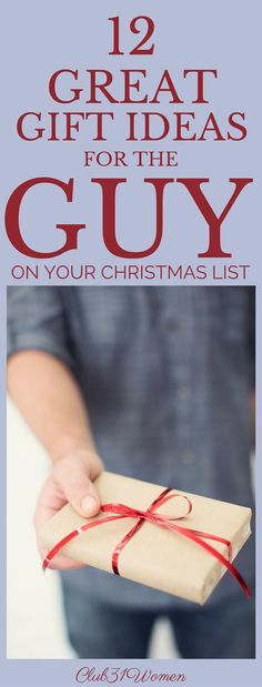12 Great Gift Ideas for the Guy {On Your Christmas List} via /Club31Women/
