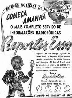 Anúncio. A primeira transmissão ocorreu na Rádio Nacional do Rio de Janeiro, em 1941…