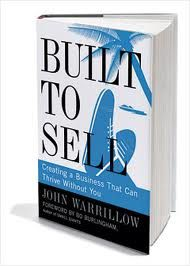 Built to Sell by John Warrillow, Bo Burlingham Personal Development Books, Financial Times, Creating A Business, Good Advice, Great Books, Book Series, Books To Read, Writing, Things To Sell