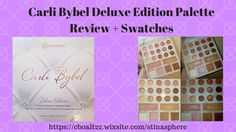 Carli Bybel Deluxe Edition Palette Review + Swatches #makeup #carlibybel #review #swatches #fairskin