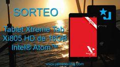 Sorteo Tablet Xtreme Tab Xi805 HD de 16GB, Intel Atom y 2 cámaras