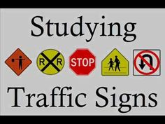 Learn Traffic Signs  symbols studying teach rules of the road dmv  know the meanings learning lesson