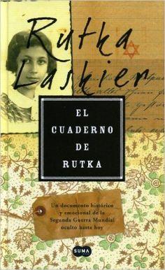 El Cuaderno de Rutka: Amazon.es: Rutka Laskier: Libros