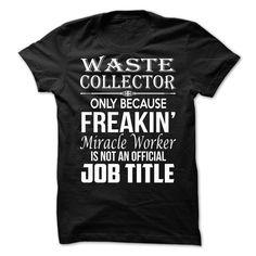 (Top 10 Tshirt) Love being WASTE-COLLECTOR [Tshirt Facebook] Hoodies Tee Shirts