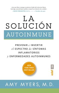 La solucion autoinmune/ The Autoimmune Solution