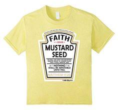 b6dee6460 Faith as a Grain of Mustard Seed Christian Parody T-Shirt. Jesus ...