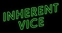 Movie typography from the film 'Inherent Vice' (2014), directed by Paul Thomas Anderson, starring Joaquin Phoenix, Josh Brolin, Owen Wilson, Katherine Waterston, Benicio del Toro