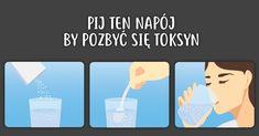 Pij ten napój by pozbyć się toksyn z organizmu