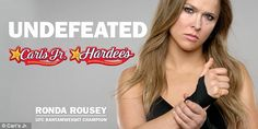 Tough girl: Ronda Rousey stars in a new commercial for the fast food chain Carl's Jr.