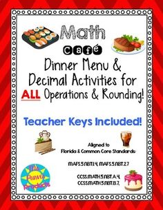 This menu and activity set is great to get your students solving real world decimal problems! Activities include: adding, subtracting, multiplying, dividing, rounding, and mixed decimal skills. The menus are also great resources because they are so universally useful. 5th Grade Math, Fifth Grade, Math Cafe, Decimal, Rounding, 5th Grades, Teaching Math, Students, Menu