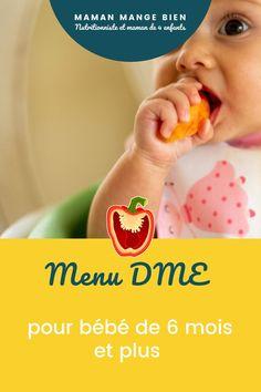 Vous êtes en panne d'idées de repas et recettes pour bébé qui commence l'introduction des solides? Voici un menu complet adapté à la diversification alimentaire menée par l'enfant (DME) pour vous inspirer.