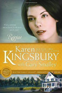 Rejoice (Redemption) by Karen Kingsbury,http://www.amazon.com/dp/141433303X/ref=cm_sw_r_pi_dp_kYXVsb097KKXS2N4