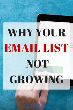 Why your email list is not growing and what should you do about it. Click through to know more.