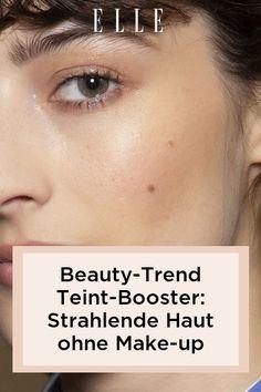 Perfekte Haut ohne Make-up? Teint-Booster sind der neue Beauty-Trend für natürliche, schöne und reine Haut. Auf Elle.de den Teint-Booster shoppen! #beauty #haut #hautpflege #skincare #haare #haarpflege