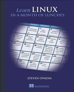 Learn Linux in a Month of Lunches                                                                                                                                                                                 Mais